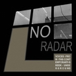 No Radar (Voices From The Contemporary Greek Underground)