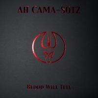 ahcama-sotz-bloodwilltell