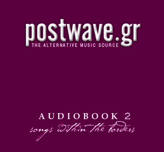 AUDIOBOOK 2 - a postwave.gr compilation