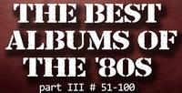 part 3 - best 80s albums