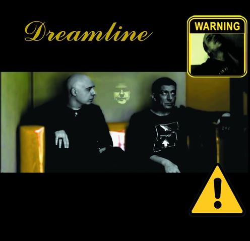 DREAMLINE – Warning