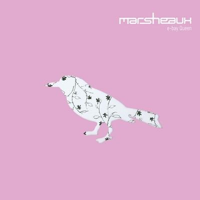 Marsheaux - e-bay Queen