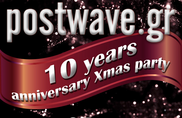 postwave.gr 10 years party