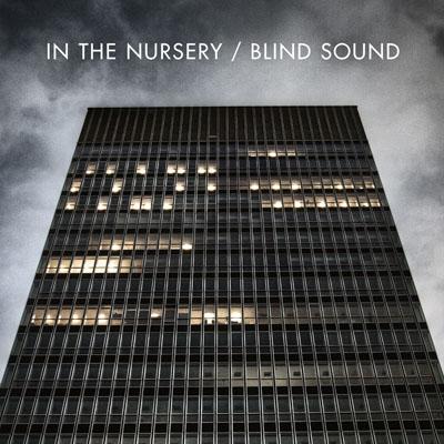 In The Nursery - Blind Sound