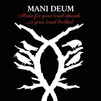 Mani Deum - Music For Your Local Church...