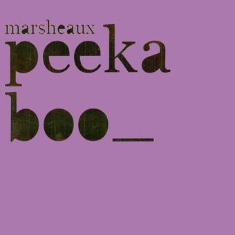Μarsheaux - Peek A Boo