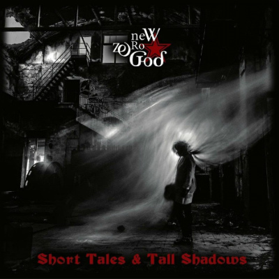 New Zero God - Short Tales and Tall Shadows