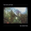sad lovers - epic garden