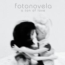 Fotonovela - A Ton Of Love